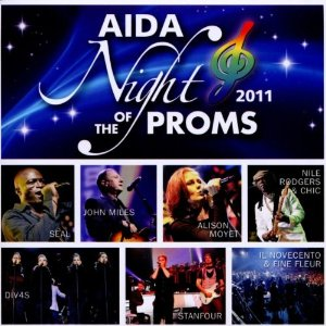 Various Artists - Aida Night Of The Proms 2011