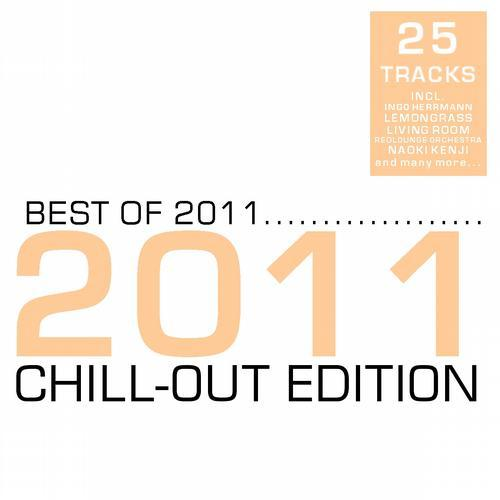 Various Artists - Best Of 2011 Chill Out Edition