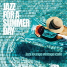 Various Artists - Jazz For A Summer Day
